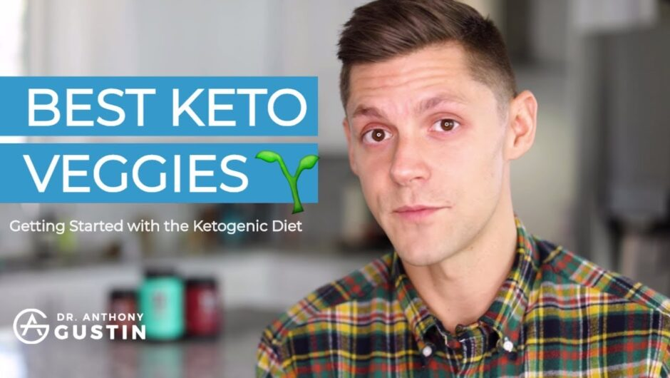 Best Keto Vegetables For Staying In Ketosis