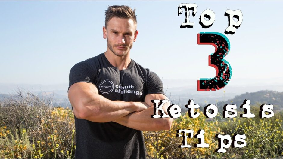 Ketogenic Diet: Top 3 Ketosis Tips for Results: Thomas DeLauer