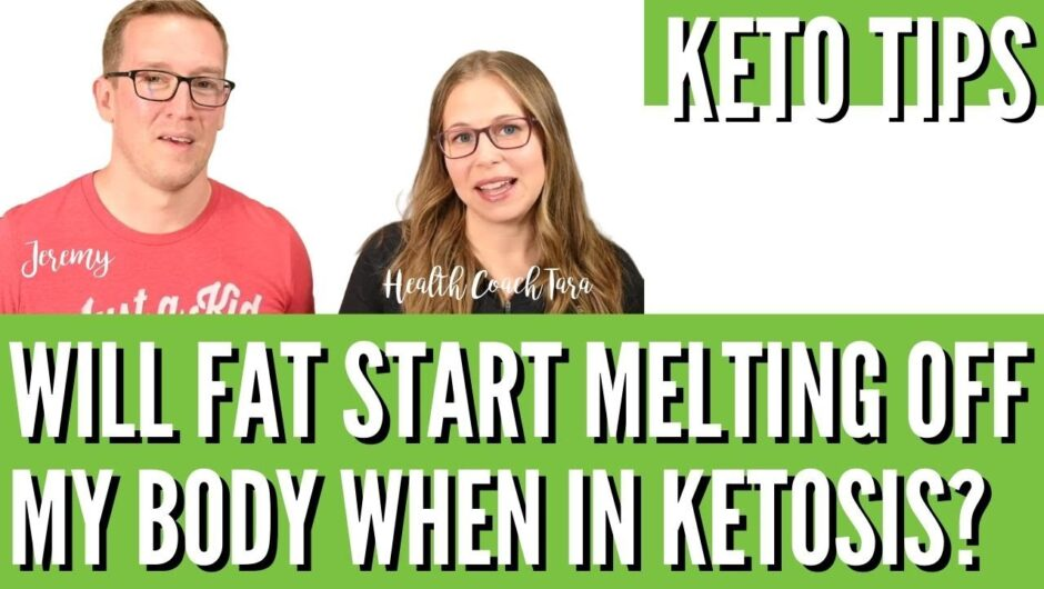 Once I Get Into Ketosis, Will Fat Start Melting Off My Body❓