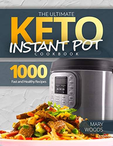 154° – The Ultimate Keto Instant Pot Cookbook: 1000 Fast and Healthy Recipes. Must-Have Keto Recipes for Weight Loss. Kindle Edition Free @ Amazon