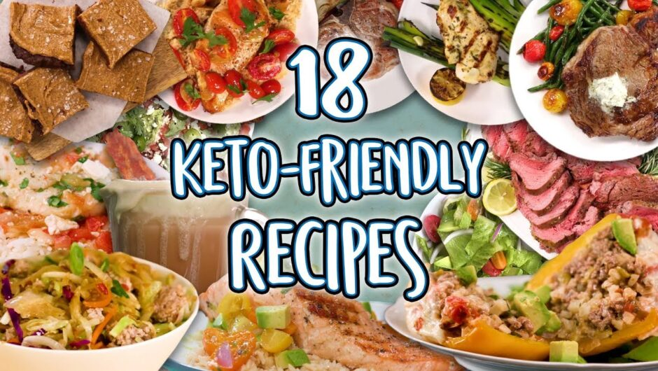 18 Keto Recipes | Low Carb Super Comp | Well Done