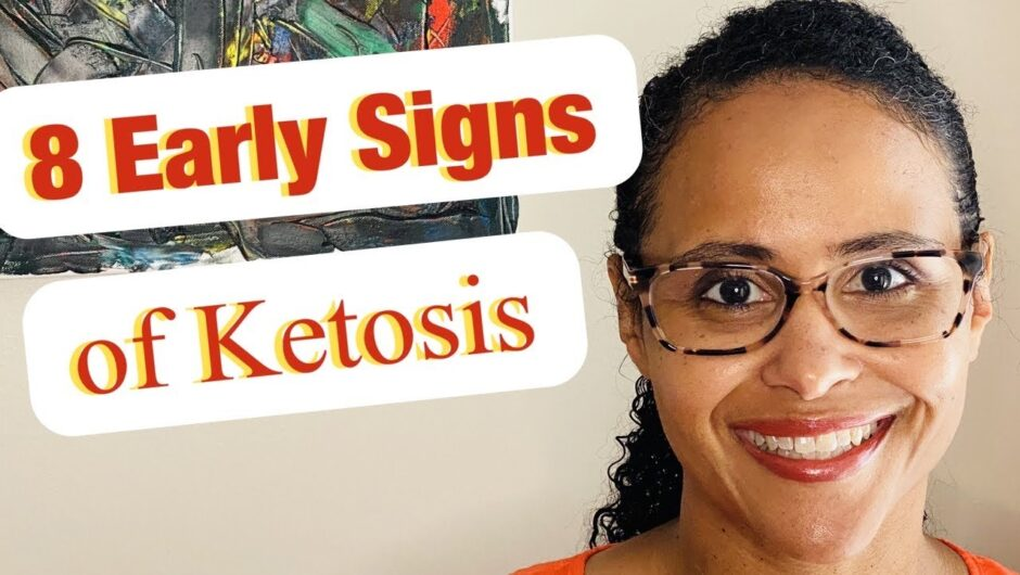How to Know if You are in Early Ketosis WITHOUT Testing – 8 Early Signs of Ketosis During Keto Diet.
