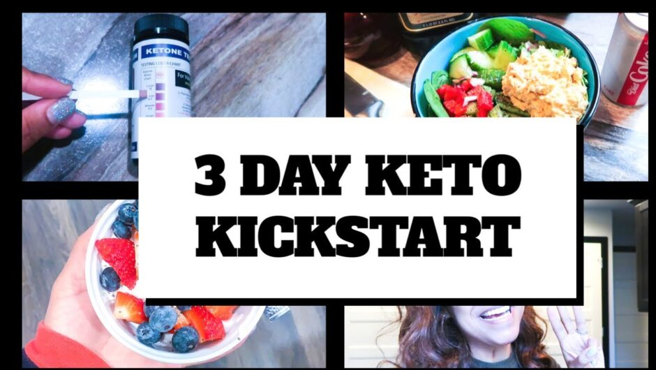 HOW TO GET INTO KETOSIS FAST| 3 DAY KETO KICKSTART| LOW CARB| WHAT I EAT IN A DAY